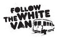 Follow the White Van